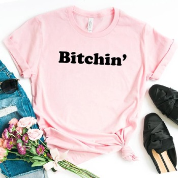 Bitchin Letters Women tshirt Cotton Casual Funny t shirt For Lady Girl Top Tee Hipster Ins Drop Ship NA-111 image
