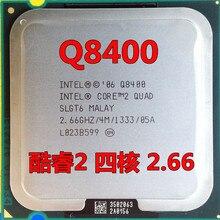 Lntel processador Core 2 Quad Q8400, (2,66Ghz, 4M ,1333GHz) soquete 775 para desktop CPU Q8400, frete grátis