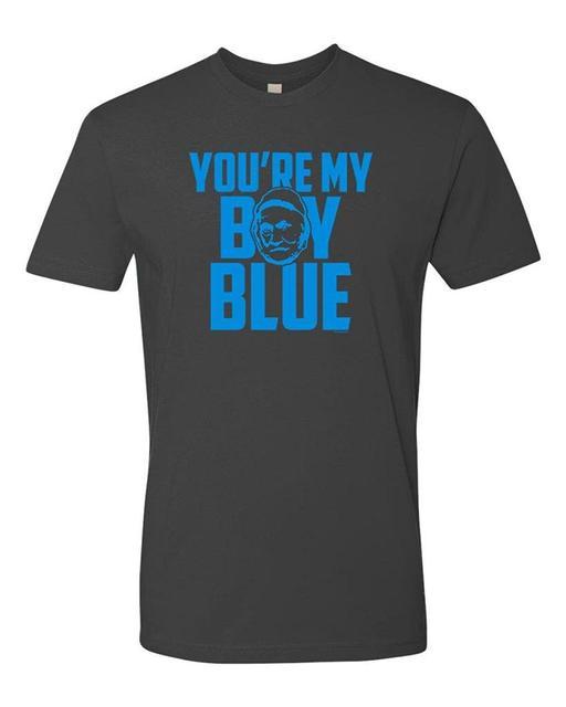 e86f68a4e7 You're My Boy Blue Funny Movie Quote T Shirt man t shirt-in T-Shirts ...