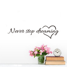 DCTOP Never Stop Dreaming Wall Stickers Inspiring Quotes Decorative Adhesive Vinyl Decals