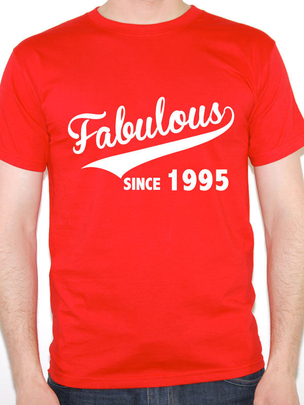 Print Your Own T Shirt MenS Crew Neck Fabulous Since 1995 Birth Year Birthday Gift Novelty Short Printing Shirt