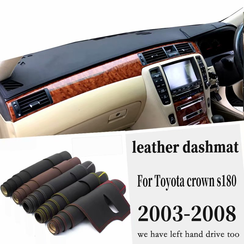 For Toyota Crown S180 2003  2004 2005 2006 2007 2008 Leather Dashmat Dashboard Cover Pad Dash Mat Carpet Car Styling Accessories