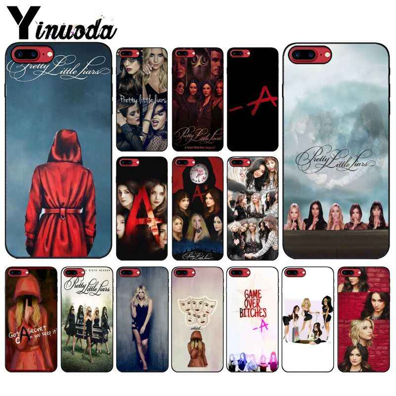 Yinuoda Pretty Little Liars PLL TV Show Black TPU Soft Phone Case Cover for Apple iPhone 8 7 6 6S Plus X XS MAX 5 5S SE XR Cases