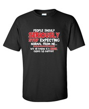 New Letters  Men Buy Cool People Should S Normal Nev Going Sarcastic Shirt