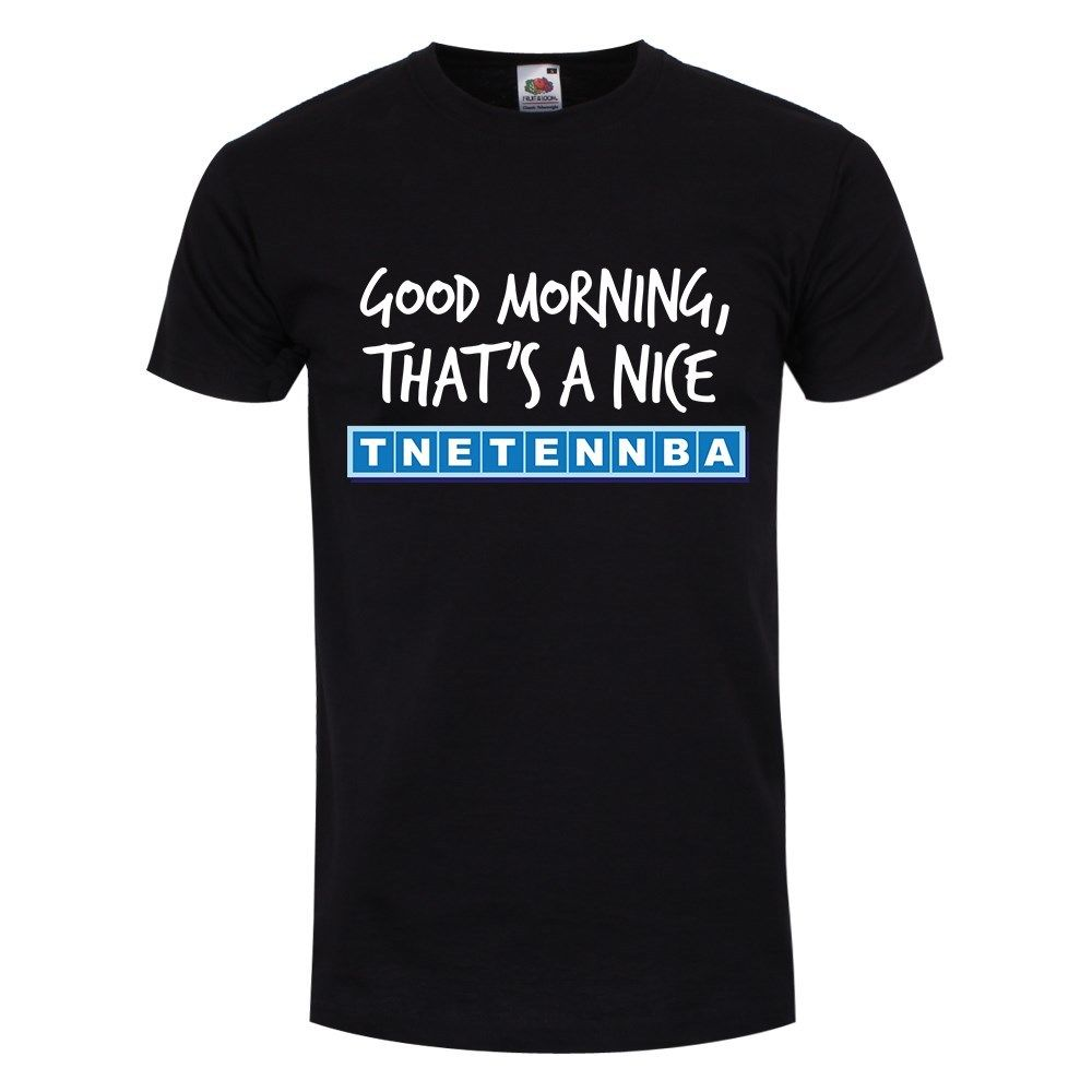 Good Morning, Thats A Nice Tnetennba Mens Black T-shirt Cotton Men T-Shirts Classical top tee