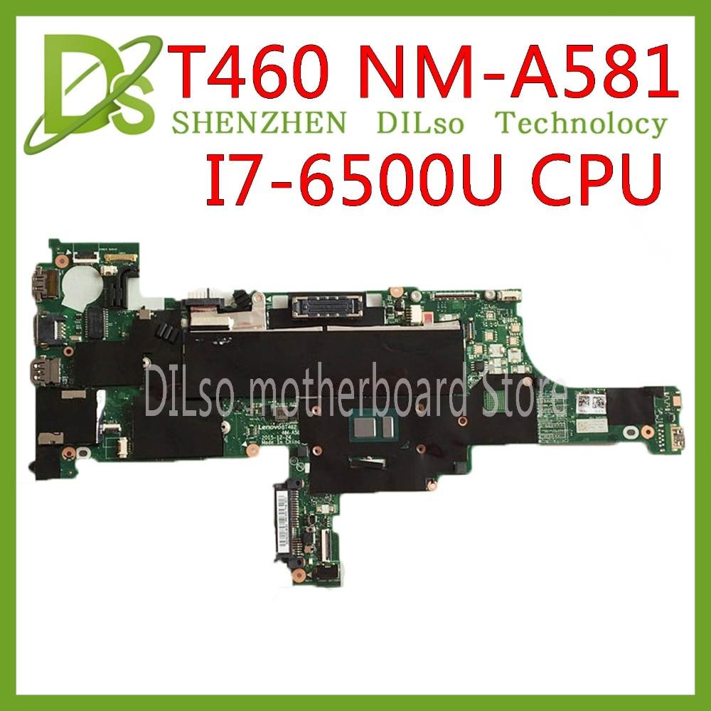 K50IJ NM-A581 Laptop Motherboard For Lenovo ThinkPad T460 Laptop Motherboard 01AW344 BT462 NM-A581 I7-6500U DDR3L 100% Original