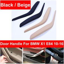 Black Beige Front Rear Left / Right Chrome Silver Car Interior Door Handle Inner Pull Trim Cover Armrest For BMW X1 E84 10-2016 vodool 4pcs set auto car interior inner door handle pull carrier covers 4 door front rear pull handle covers for bmw f01 f02