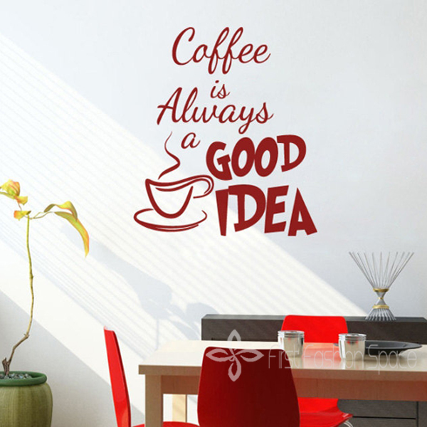 Coffee is Always a Good Idea Vinyl Wall Decal Coffee ...