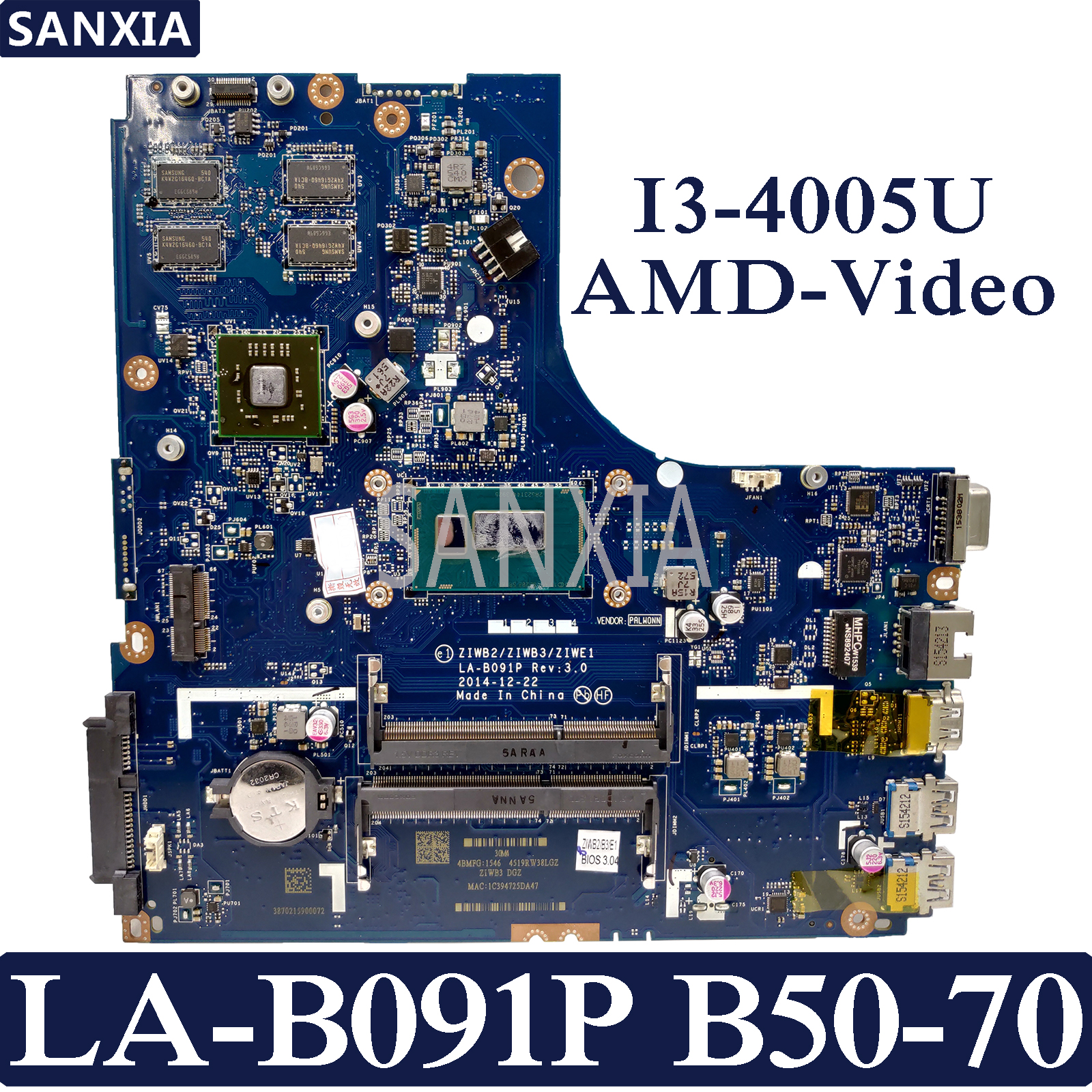 KEFU ZIWB2/ZIWB3/ZIWE1 LA-B091P Laptop motherboard for Lenovo B50-70 Test original mainboard I3-4005U AMD-VideoKEFU ZIWB2/ZIWB3/ZIWE1 LA-B091P Laptop motherboard for Lenovo B50-70 Test original mainboard I3-4005U AMD-Video