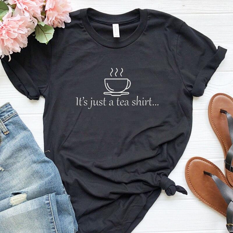 É Só UM Chá Camisa Harajuku T Gráfico Camisa Causal T-shirt Da Mulher De Algodão Kawaii Estética Letra O-Neck Tee Top dropshipping