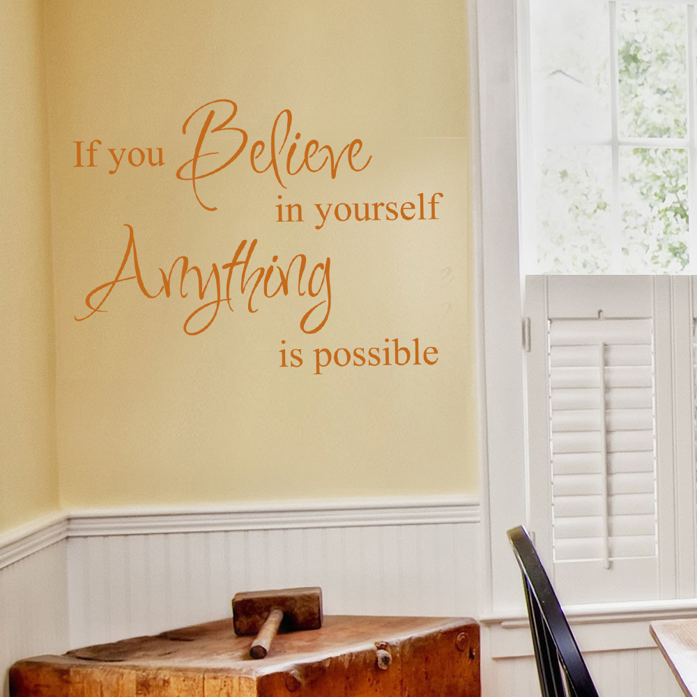If you Believe In Yourself Anything is Possible vinyl wall art ...
