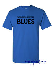EVERYDAY I HAVE THE BLUES T Shirt Blues Music BB King Albert Collins Ian Siegal New Shirts Funny Tops Tee Unisex Top
