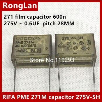 [BELLA]RIFA sets out 271 film capacitor 600n 275V ~ 0.6UF 0.22UF   pitch 28MM--20pcs/lot