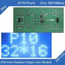 Module d'affichage LED couleur bleue P10 Semi-extérieure, 320x160mm, 32x16 pixels, haute luminosité pour les messages texte