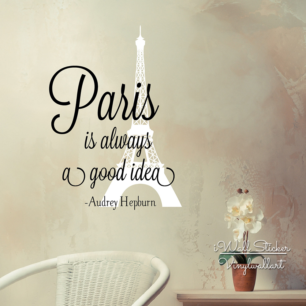 <font><b>Paris</b></font> Is Always A Good Idea Quote Wall Sticker <font><b>Paris</b></font> Quote Wall Decal Removable Wall Decoration Cut Vinyl Stickers Q139 image