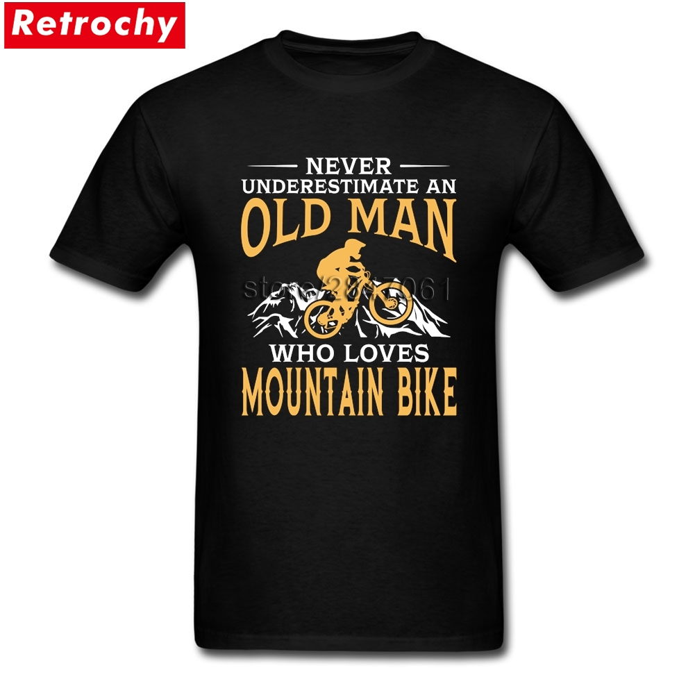 Drop Shipping Never Underestimate An Old Man With A Mountain Biker MTB Bicycle Tee Shirt Homme T Shirt Cotton Round Neck Shirts