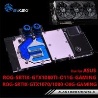 Bykski Acqua Scheda Grafica Blocco uso per ASUS ROG-STRIX-GTX1080TI-O11G-GAMING/1080/1070-O8G-GAMING/1070TI Piena Copertura Del Radiatore