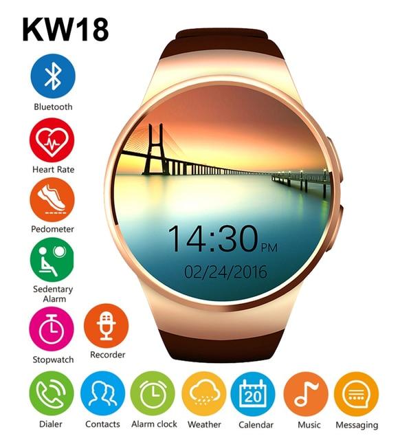 KW18 Bluetooh Смарт Часы Heart Rate Мониторы Поддержка sim-карта TF SmartWatch для iphone Samsung Huawei Шестерни S2 Android SmartWatch