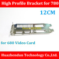 High Quality   NEW ARRIVALS   High Profile Bracket for  780  Video Card  12CM   Dual  DVI+HDMI+DP  Interface