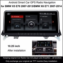 10.25″Touch Android Car Raido GPS for BMW X5 E70 (2007-2013)/BMW X6 E71(2007-2014) Intelligence Car Multimedia Player
