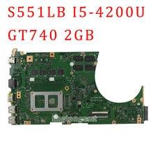 for ASUS VivoBook S551LB motherboard S551LN REV2.2 with i5-4200U cpu GT740M N14P-GV2-S-A1 2GB mainboard Tested well