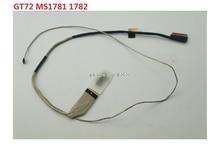 Msi gs70 용 lcd lvds 화면 케이블 ms1772 ux7 K1N 3040011 V03 30pin edp/gt72 ms1781 1782 edp K1N 3040023 H39 신규 및 원본