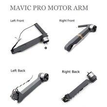 100% для DJI Mavic pro Передний левый/передний правый/левый задний/правый задний рычаг двигателя для DJI Mavic pro запасные части Аксессуары