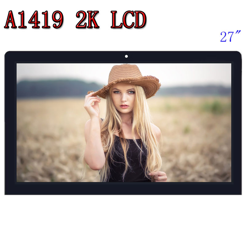 "Hot sell original A1419 2K LCD Screen with glass assembly LM270WQ1 SD F1 SDF2 For iMac  27"" Late 2012 2013 MD095/096 ME088/089"