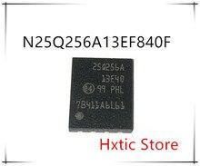 NEW 10PCS  N25Q256A13EF840F 25Q256A 13E40 25Q256A13E40 QFN-8  IC