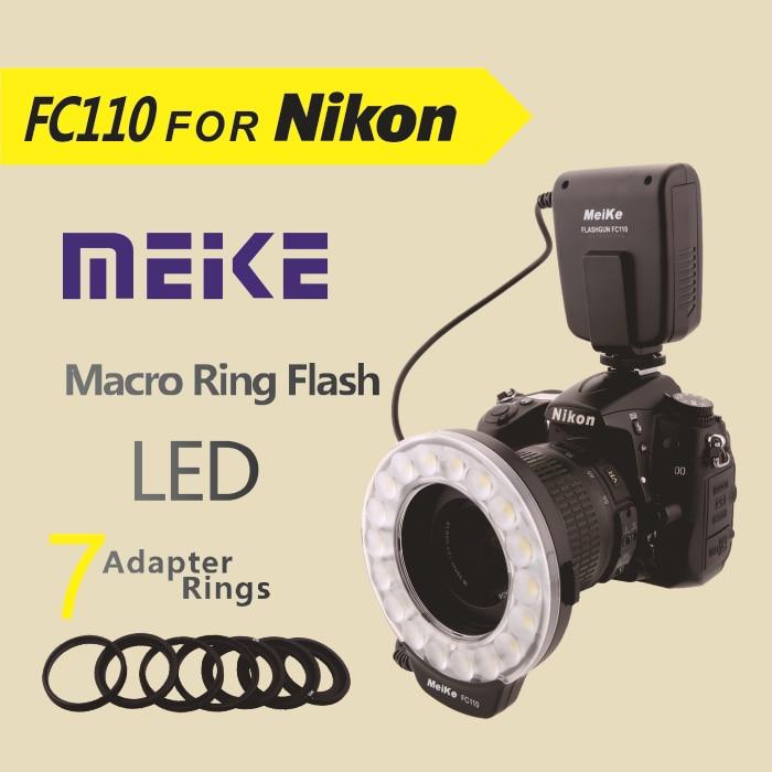 Meike FC110 LED Macro Ring Flash for Nikon D7100 D7000 D5200 D5100 D5000 D3200 D3100 D3000
