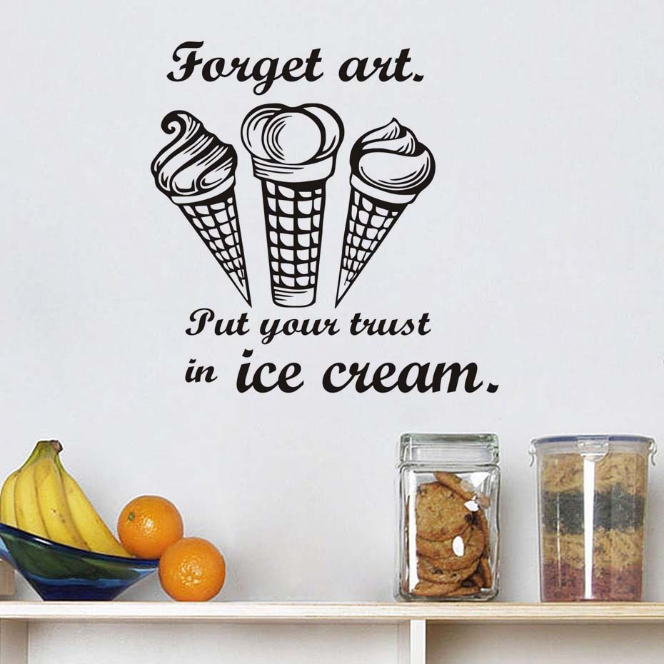 Kitchen Funny Quotes Put Your Trust In Ice Cream Vinyl Wall - How do you put a wall sticker on