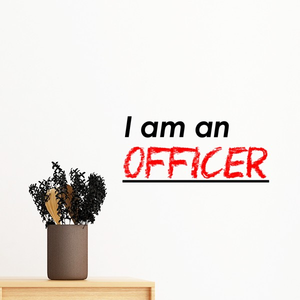Quote I Am An Officer Removable Wall Sticker Art Decals Mural DIY Wallpaper for Room Decal