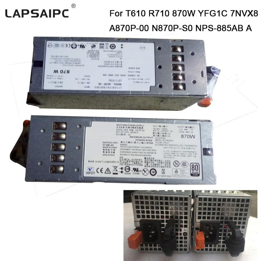 все цены на Lapsaipc T610 R710 870W Server Power Supply YFG1C 7NVX8 A870P-00 N870P-S0 NPS-885AB A Switching power ac adapter онлайн