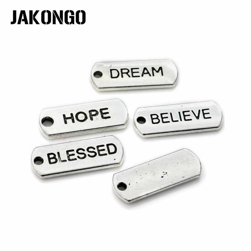 JAKONGO Esperança Sonho Acreditar Encantos Antigo Banhado A Prata Pingentes fit Pulseiras Apreciação Jóias Acessórios Artesanato DIY 21x8mm