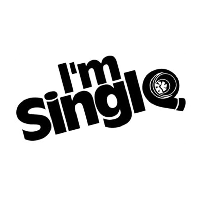 I'm Single Car Sticker