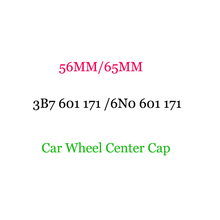цена на 4pcs 56mm 65mm 3B7 601 171 /6N0 601 171 Car Styling Car Wheel Center Cap Wheel Hub Cap Sticker Hubcaps Rims Cover Accessories