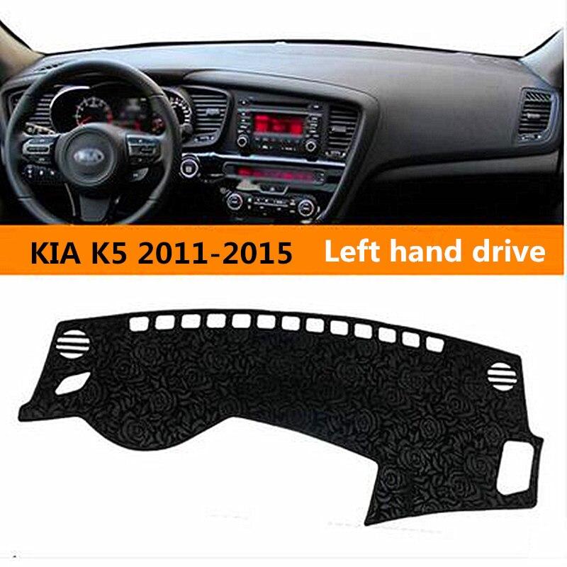 Left hand drive sun block Car dashboard cover for KIA Auto Dashboard pad instrument desk avoid light Mat for KIA K5 2011 2015