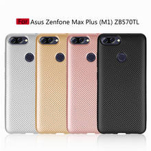 For Asus Zenfone Max Plus M1 Case Cover Soft Silicon TPU Carbon Fiber For Asus Zenfone Max Plus M1 ZB570TL X018D Phone Cases