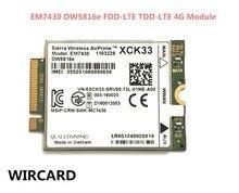 WIRCARD for EM7430 DW5816e GOBI6000 cat6 300M 4G LTE WWAN DW5816e for  7280 7285 7290 7389 7390 7480 7490 E7470