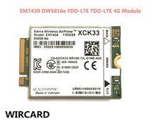 Carte de câblage pour EM7430 DW5816e GOBI6000 cat6 300M 4G LTE WWAN DW5816e pour 7280 7285 7290 7389 7390 7480 7490 E7470