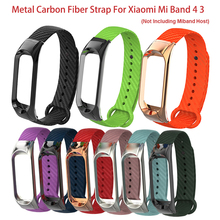 цена на Metal Carbon Fiber Strap For Xiaomi Mi Band 4 3 Smart Band Colorful Replacement Wrist Strap For MiBand 3 4 Smart Accessories