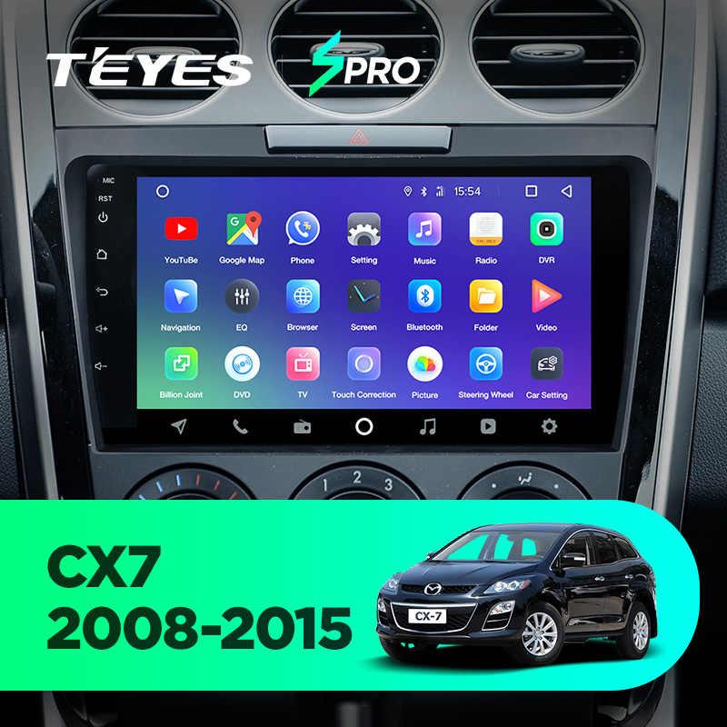 TEYES SPRO auto Radio Multimedia no 2 din android Video Player navegación GPS para Mazda Cx-7 cx7 cx 7 2008 -2015