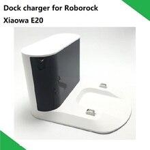 Dock Sạc Căn Cứ Cho Máy Hút Bụi Xiaomi Roborock Xiaowa C10 E20 Robot Hút Bụi Sạc Dock SAPPHIRE Hải Ngoại Phiên Bản