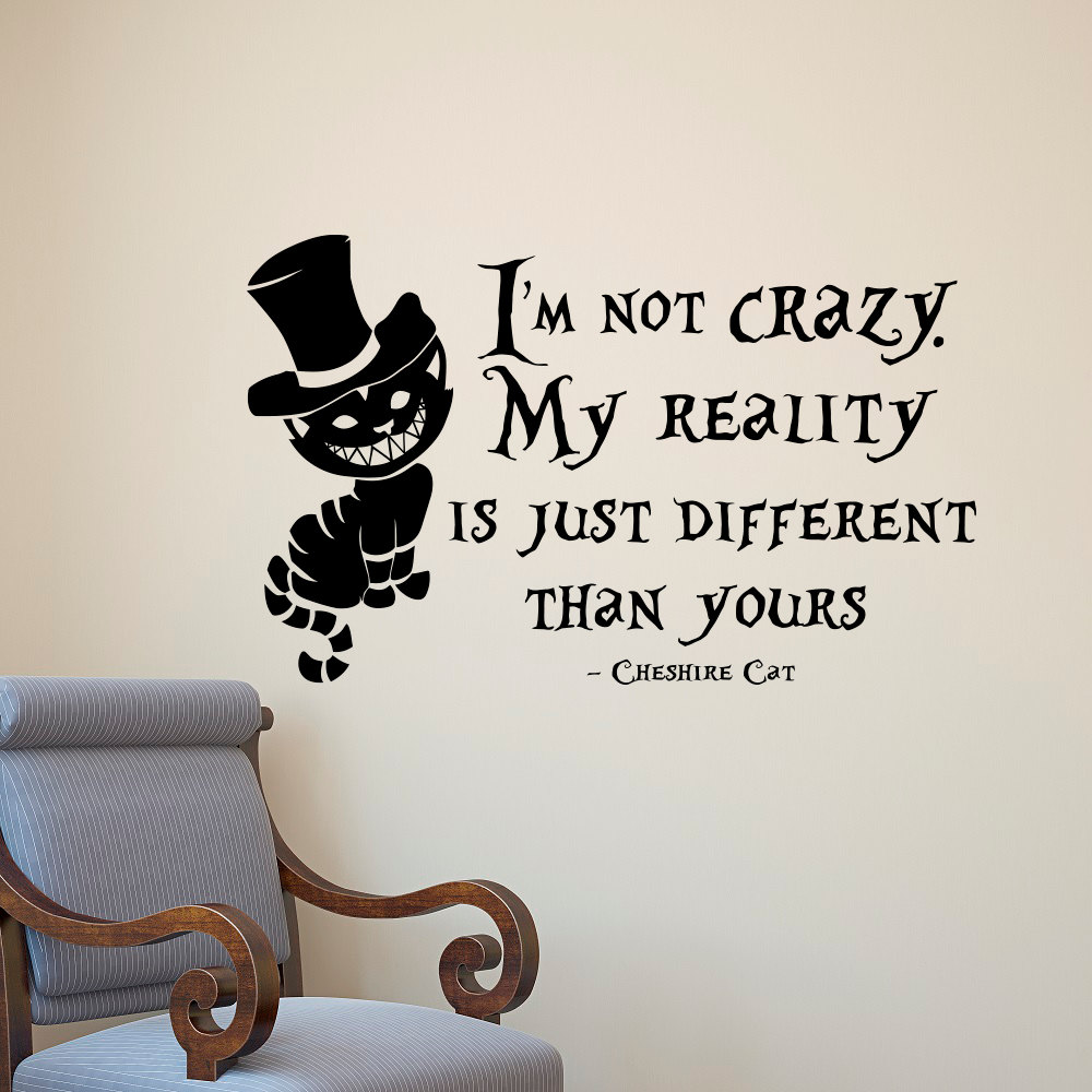Alice In Wonderland Wall Decal I Am Not Crazyquotes Mural Lewis Carroll Cheshire Cat Wall Sticker