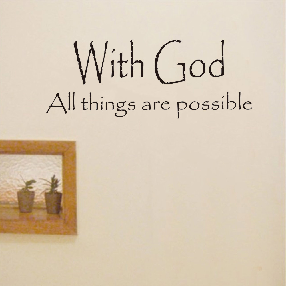 2017 New Fashion Vinyl With God All Things Are Possible Quote Wall