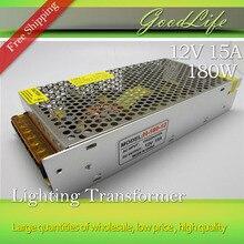 12V 15A 180W 110V-220V Lighting Transformer,High quality LED driver for LED strip power supply,power adapter,Free shipping