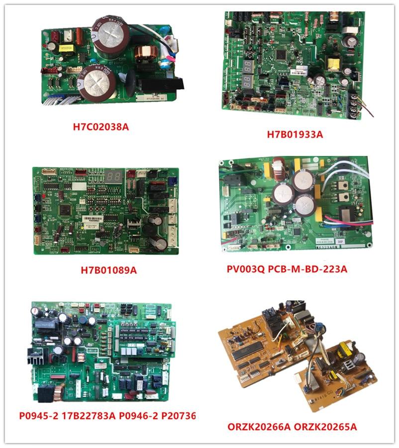 H7C02038A| H7B01933A| H7B01089A P0004Q-0| PV003Q PCB-M-BD-223A| P0945-2 17B22783A P0946-2 P20736| 0RZK20266A| 0RZK20265A