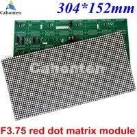 Tàu miễn phí Trong Nhà F3.75 P4.75 màu Đỏ dot ma trận mô-đun 304*152 mét 64*32 pixels cho LED di chuyển display đăng Board