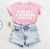 I AM NOT A MORNING PERSON Funny T Shirt Women Letter Print Causal Summer Short Sleeve