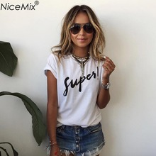 NiceMix Brand New Summer Women T-shirt Printed Super Letters Fashion O-Neck Short Sleeve Loose Tee Shirt Femme 65034